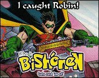 Who's that Bishounen?  ... Robin!
